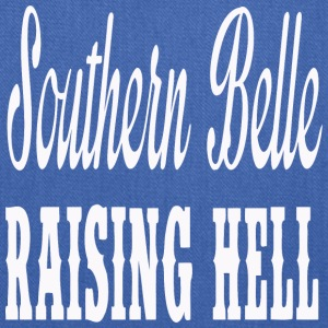 Southern Belle Raising Hell - Tote Bag