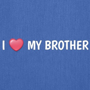 I LOVE MY BROTHER - Tote Bag