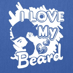 I Love My Beard Shirt - Tote Bag