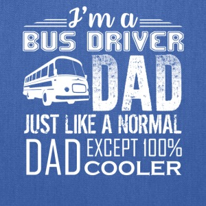BUS DRIVER DAD LOVE TEE SHIRT - Tote Bag