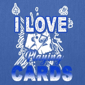 I Love Playing Cards Shirt - Tote Bag