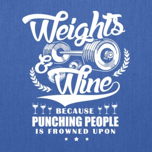 Weights And Wine - Tote Bag
