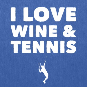 I love wine and tennis - Tote Bag