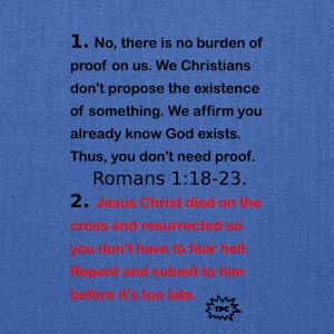 There is no burden of proof. - Tote Bag