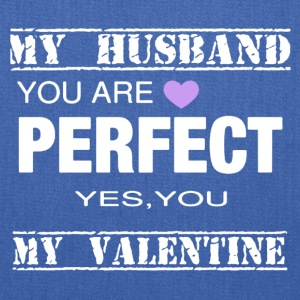 VALENTINES DAY TEE MY HUSBAND PERFECT - Tote Bag