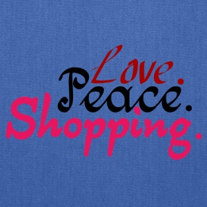 Love.Peace.Shopping. - Tote Bag