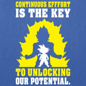 Continuous Effort Is Key To Unlocking Our Potentia - Tote Bag