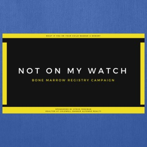 NOT ON MY WATCH - Tote Bag