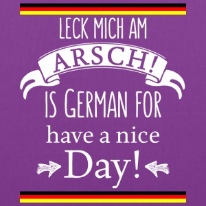 Funny German Translations Leck mich am Arsch! - Tote Bag