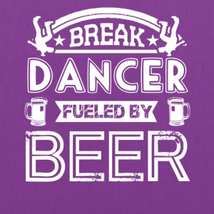 Break Dancer Fueled By Beer Shirt - Tote Bag