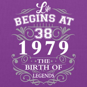 Life begins at 38 1979 The birth of legends - Tote Bag