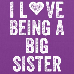 I love being a big sister - Tote Bag