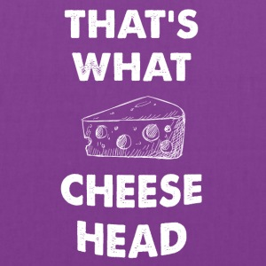 That's what cheese head - Tote Bag
