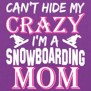 Cant Hide My Crazy Im A Snowboarding Mom - Tote Bag