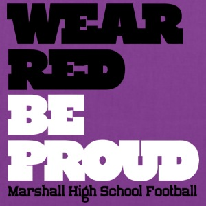 Wear Red Be Proud Marshall High Football - Tote Bag