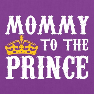 Mommy To The Prince - Mother Of Prince - Tote Bag