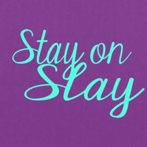 stay on slay blue - Tote Bag