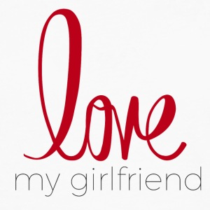 love my girlfriend - Men's Premium Long Sleeve T-Shirt