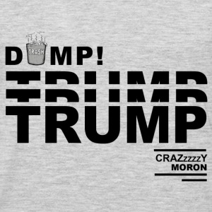 DumpTrump Crazy Moron with White Trash Can - Men's Premium Long Sleeve T-Shirt