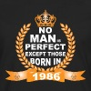 No Man is Perfect Except Those Born in 1986 - Men's Premium Long Sleeve T-Shirt