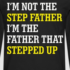 I'm not the step father - Men's Premium Long Sleeve T-Shirt