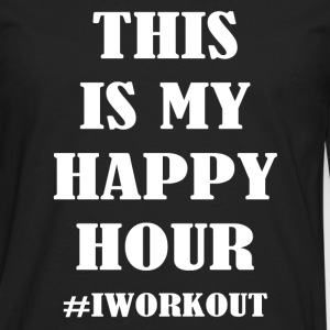 This is my happy hour #IWORKOUT - Men's Premium Long Sleeve T-Shirt