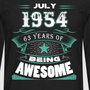 July 1954 - 63 years of being awesome - Men's Premium Long Sleeve T-Shirt