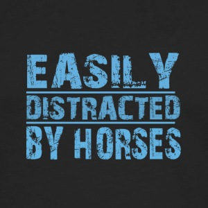 easily distracted by horses - Men's Premium Long Sleeve T-Shirt
