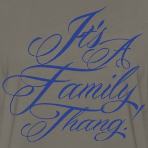 It s A Family Thang - Men's Premium Long Sleeve T-Shirt