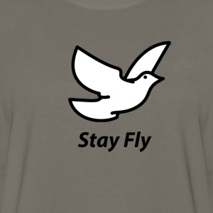 Stay Fly - Men's Premium Long Sleeve T-Shirt