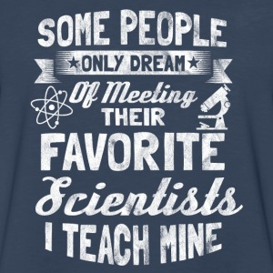 I teach my favourite scientists - gift for teacher - Men's Premium Long Sleeve T-Shirt
