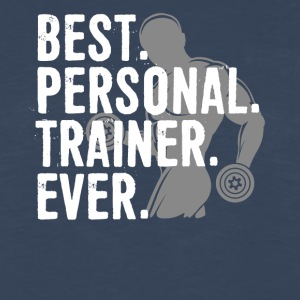 Best Personal Trainer Ever Health Fitness Tshirt - Men's Premium Long Sleeve T-Shirt