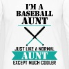 I'M A Baseball Aunt Just Like A Normal Aunt Excep - Women's Premium Long Sleeve T-Shirt