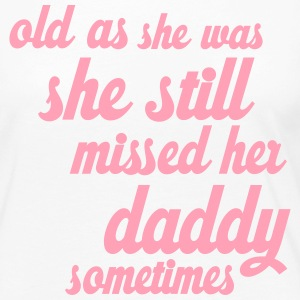 She Still Missed Her Daddy - Women's Premium Long Sleeve T-Shirt