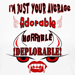 Average Adorable Horrible Deplorable