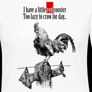 I have a little red rooster...