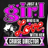 A Girl Love With Her Cruise Director - Women's Premium Long Sleeve T-Shirt