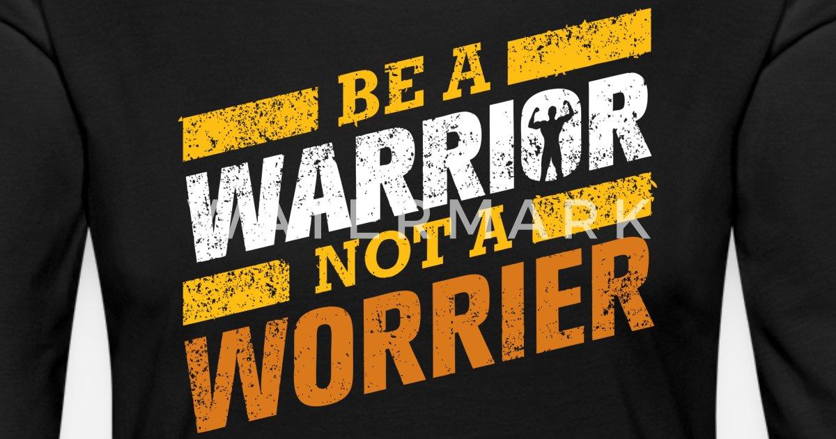 a6dccfacd9e Warrior not worrier Women s Premium Longsleeve Shirt   Spreadshirt