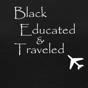 BET: Black Educated and Traveled - Women's Premium Long Sleeve T-Shirt