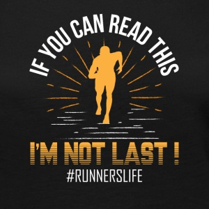 If You Can Read This Im Not Last Runner - Women's Premium Long Sleeve T-Shirt