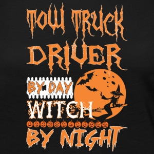 TOW TRUCK DRIVER by day witch by night - Women's Premium Long Sleeve T-Shirt