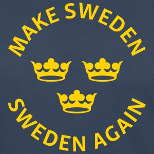 Make Sweden Sweden Again - Women's Premium Long Sleeve T-Shirt