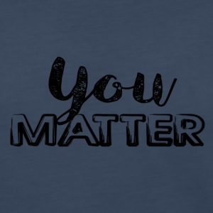 You Matter - Women's Premium Long Sleeve T-Shirt