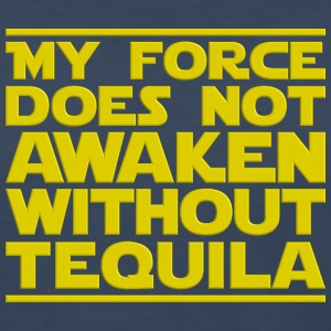 Nerdy Quote  No Force Without Tequila  Sci-Fi - Women's Premium Long Sleeve T-Shirt
