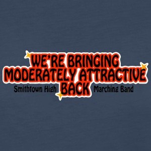 WE'RE BRINGING MODERATELY ATTRACTIVE BACK Smithtow - Women's Premium Long Sleeve T-Shirt