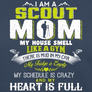I'm A Scout Mom My House Smell Like A Gym T Shirt - Women's Premium Long Sleeve T-Shirt