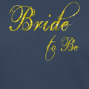 bride to be gold - Women's Premium Long Sleeve T-Shirt