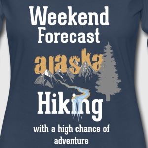 Weekend Forecast | Hiking Alaska - Women's Premium Long Sleeve T-Shirt