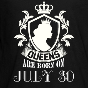 Queens are born on July 30 - Kids' Premium Long Sleeve T-Shirt
