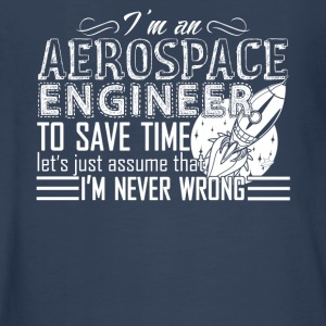 Aerospace Engineer Never Wrong Shirt - Kids' Premium Long Sleeve T-Shirt